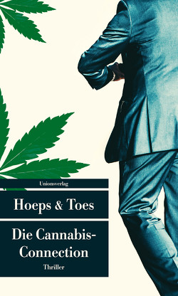 Die Cannabis-Connection von Hoeps,  Thomas, Toes,  Jac.