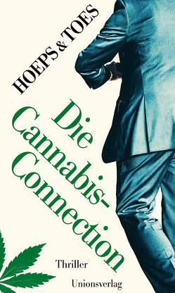 Die Cannabis-Connection von Jac. Toes, Thomas Hoeps