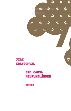 Die Causa Neufundländer von Kratochvil,  Jiri, Mohafez,  Sudabeh, Ritschl,  Nina, Wewiorová,  Kateřina