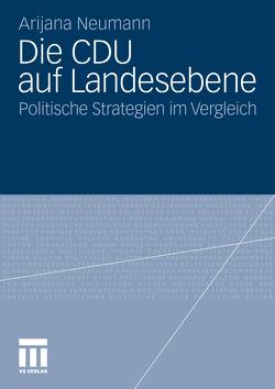 Die CDU auf Landesebene von Neumann,  Arijana