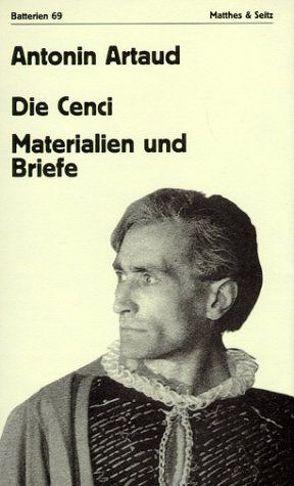 Die Cenci von Artaud,  Antonin, Mattheus,  Bernd