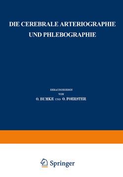 Die cerebrale Arteriographie und Phlebographie von Moniz,  E.