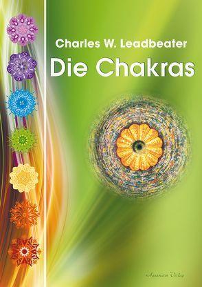 Die Chakras von Leadbeater,  Charles W