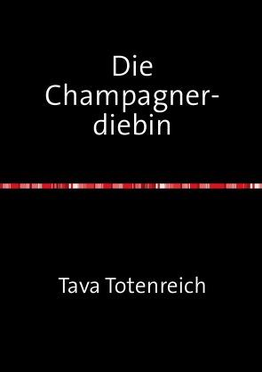 Die Champagnerdiebin von Totenreich,  Tava