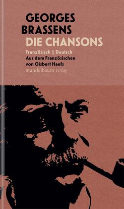 Die Chansons von Brassens,  Georges, Haefs,  Gisbert