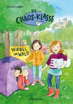Die Chaos-Klasse – Wirbel im Wald von Luhn,  Usch, Sauerborn,  Annika