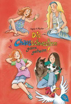 Die Chaosschwestern ganz geheim! von Harvey,  Franziska, Mueller,  Dagmar H.
