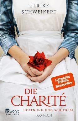 Die Charité von Schweikert,  Ulrike