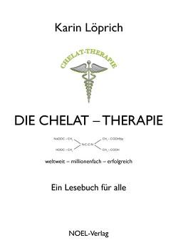 Die Chelat-Therapie von Löprich,  Karin