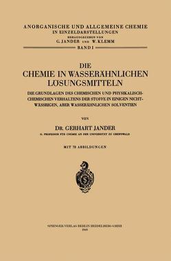 Die Chemie in Wasserähnlichen Lösungsmitteln von Jander,  Gerhart