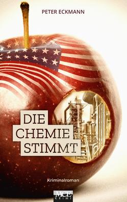 Die Chemie stimmt von Eckmann,  Peter