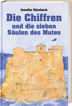 Die Chiffren und die sieben Säulen des Mutes von Kärnbach,  Jennifer