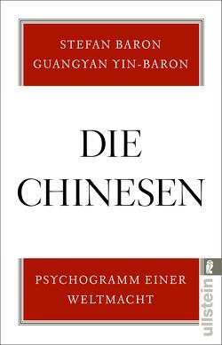 Die Chinesen von Baron,  Stefan, Yin-Baron,  Guangyan