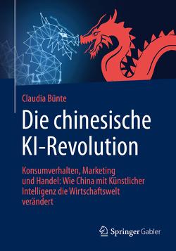 Die chinesische KI-Revolution von Bünte,  Claudia