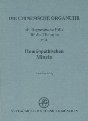 Die chinesische Organuhr von Wittig,  Anneliese
