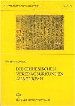 Die chinesischen Vertragsurkunden aus Turfan von Scheil,  Jörg-Michael