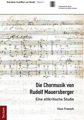 Die Chormusik von Rudolf Mauersberger von Froesch,  Vitus