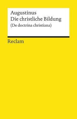 Die christliche Bildung von Augustinus, Pollmann,  Karla