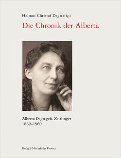 Die Chronik der Alberta von Degn,  Helmut Christof