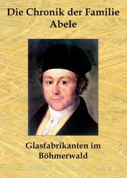 Die Chronik der Familie Abele von Pfaffl,  Fritz