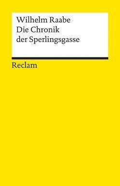 Die Chronik der Sperlingsgasse von Koller,  Ulrike, Raabe,  Wilhelm