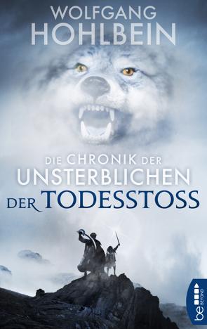 Die Chronik der Unsterblichen – Der Todesstoß von Hohlbein,  Wolfgang