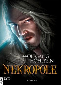 Die Chronik der Unsterblichen – Nekropole von Hohlbein,  Wolfgang