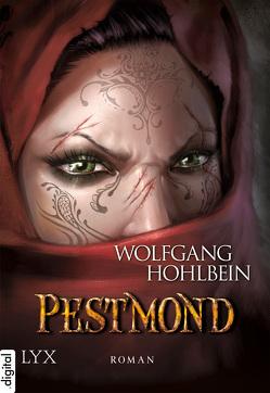 Die Chronik der Unsterblichen – Pestmond von Hohlbein,  Wolfgang, Musetti,  Federico