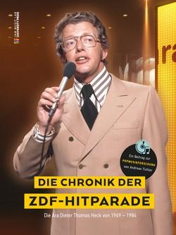 Die Chronik der ZDF-Hitparade. von Tichler,  Andreas