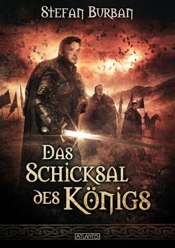 Die Chronik des großen Dämonenkrieges 4: Das Schicksal des Königs von Burban,  Stefan, Freier,  Mark