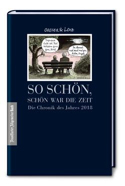 Die Chronik des Jahres 2018: Band XIV von Greser,  Achim, Lenz,  Heribert