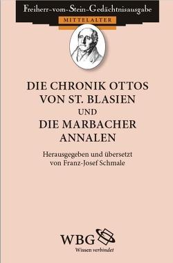 Die Chronik Ottos von St. Blasien und Die Marbacher Annalen von Schmale,  Franz-Josef