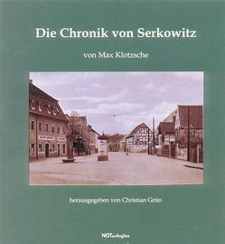 Die Chronik von Serkowitz von Grün,  Christian