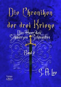 Die Chroniken der drei Kriege Band 2- Großdruck (1) von Lee,  S. A.