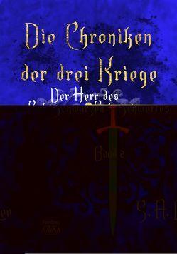 Die Chroniken der drei Kriege Band 2 von Lee,  S. A.