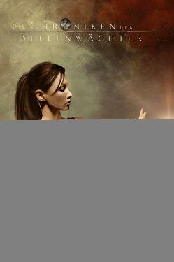 Die Chroniken der Seelenwächter – Erwachende Mächte 1 – Fremde Gefahren (Bände 13-15) von Boehm,  Nicole