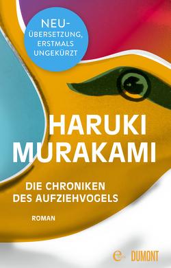 Die Chroniken des Aufziehvogels von Gräfe,  Ursula, Murakami,  Haruki