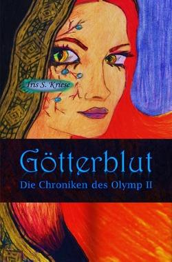 Die Chroniken des Olymp / Götterblut von Kriese,  Iris S.