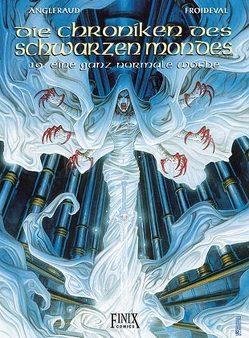 Die Chroniken des Schwarzen Mondes / NN von Angleraud,  Fabrice, Froideval,  Francois M.