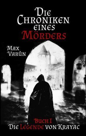 Die Chroniken eines Mörders von Varûn,  Max