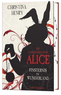 Die Chroniken von Alice – Finsternis im Wunderland von Henry,  Christina, Zühlke,  Sigrun