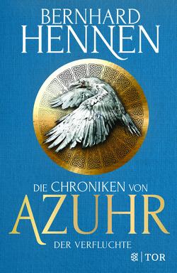 Die Chroniken von Azuhr – Der Verfluchte von Hennen,  Bernhard