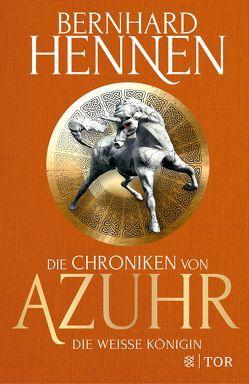 Die Chroniken von Azuhr – Die Weiße Königin von Hennen,  Bernhard