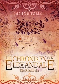 Die Chroniken von Elexandale von Tollot,  Janine