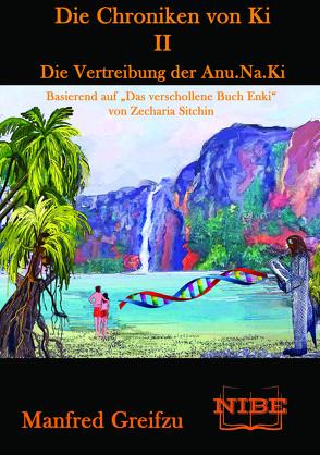 Die Chroniken von Ki 2 von Greifzu,  Manfred