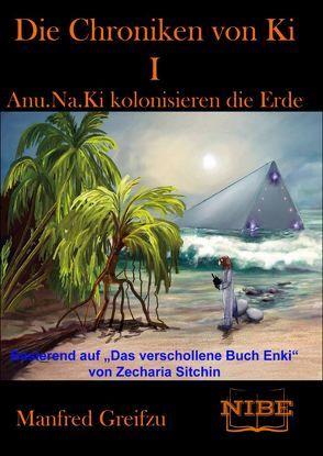 Die Chroniken von Ki I von Greifzu,  Manfred