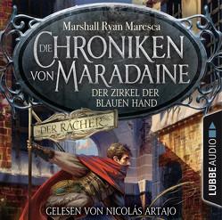 Die Chroniken von Maradaine – Der Zirkel der blauen Hand von Artajo,  Nicolás, Lohmann,  Alexander, Maresca,  Marshall Ryan, Weber,  Markus