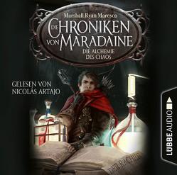 Die Chroniken von Maradaine – Die Alchemie des Chaos von Artajo,  Nicolás, Budinger,  Linda, Maresca,  Marshall Ryan