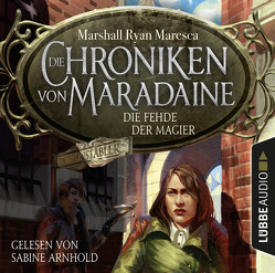 Die Chroniken von Maradaine – Die Fehde der Magier von Arnhold,  Sabine, Budinger,  Linda, Maresca,  Marshall Ryan, Weber,  Markus