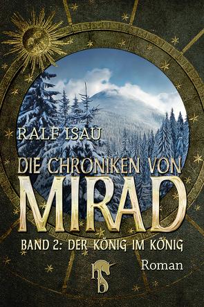 Die Chroniken von Mirad von Isau,  Ralf